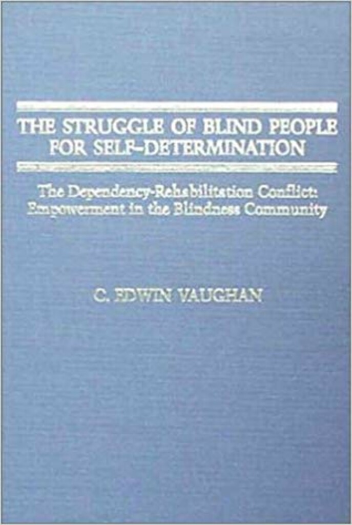 The struggle of blind people for self-determination