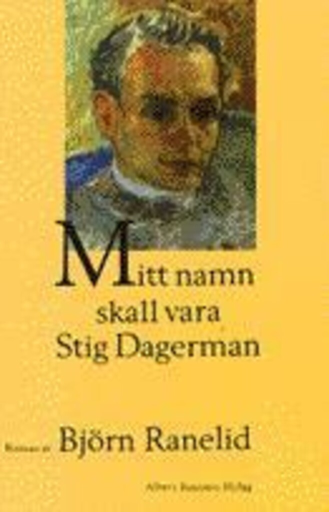 Mitt navn skal være Stig Dagerman