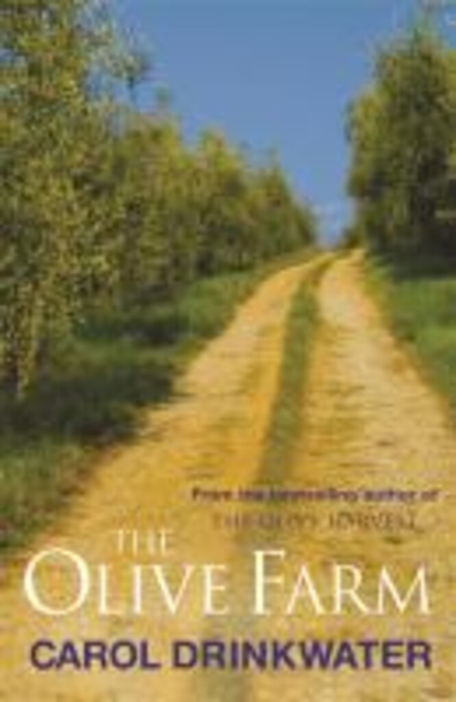 The olive farm : a memoir of life, love and olive oil in the south of France