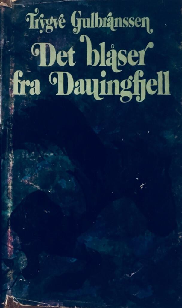 Det blåser fra Dauingfjell (2) : [bind 2]