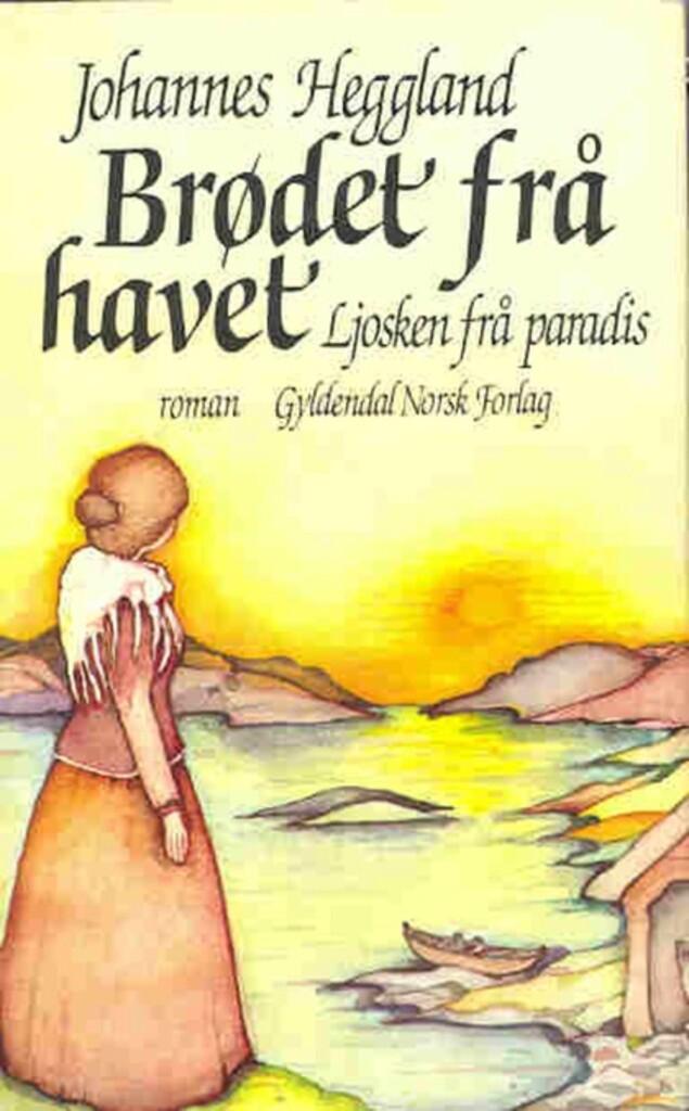 Brødet frå havet. Ljosken frå paradis (4) : [bind 4]