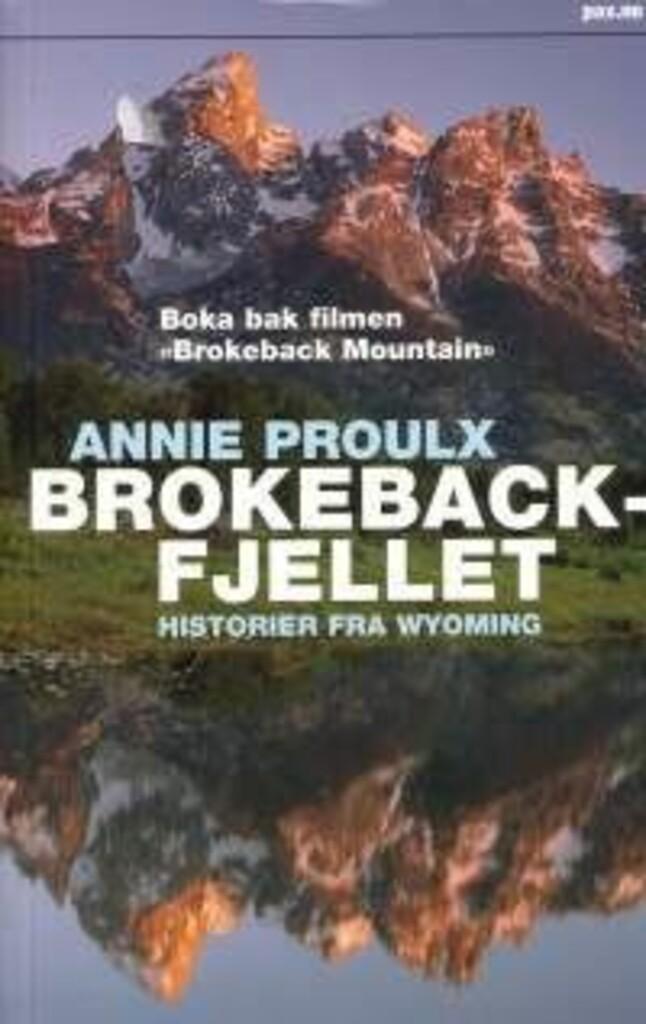 Brokeback-fjellet : historier fra Wyoming