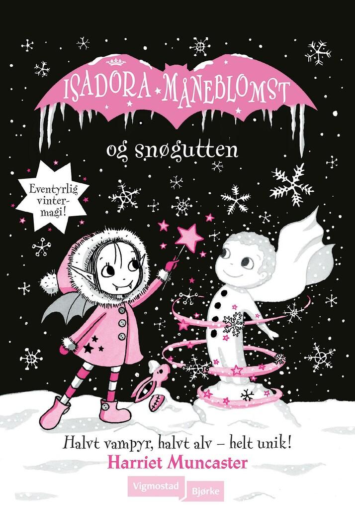 Isadora Måneblomst og snøgutten . 8
