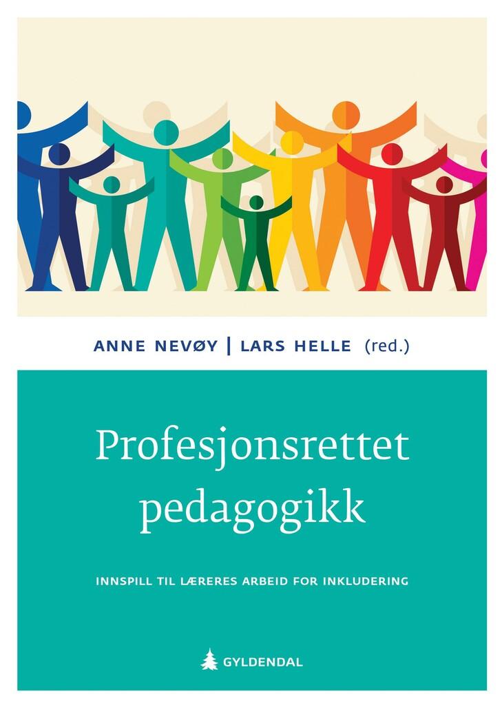 Profesjonsrettet pedagogikk : innspill til læreres arbeid for inkludering