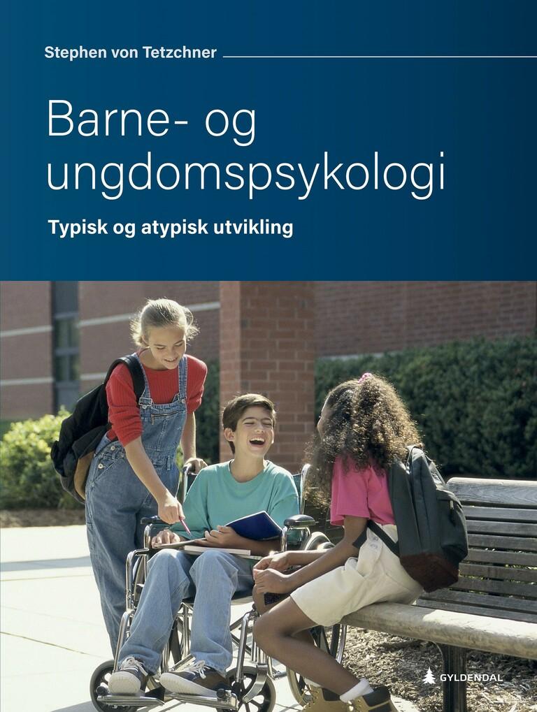 Barne- og ungdomspsykologi : typisk og atypisk utvikling