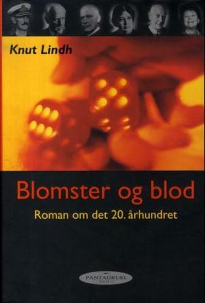 Blomster og blod : roman om det 20. århundret