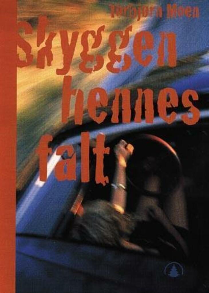 Skyggen hennes falt : en ungdomsroman