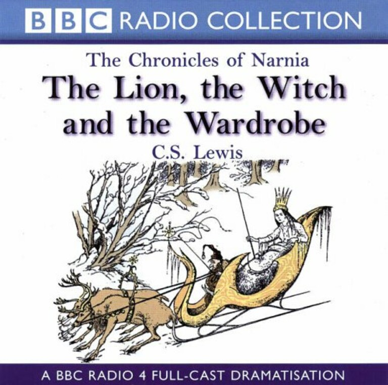 The Lion, the Witch and the Wardrobe : A BBC radio 4 full-cast dramatisation . 1