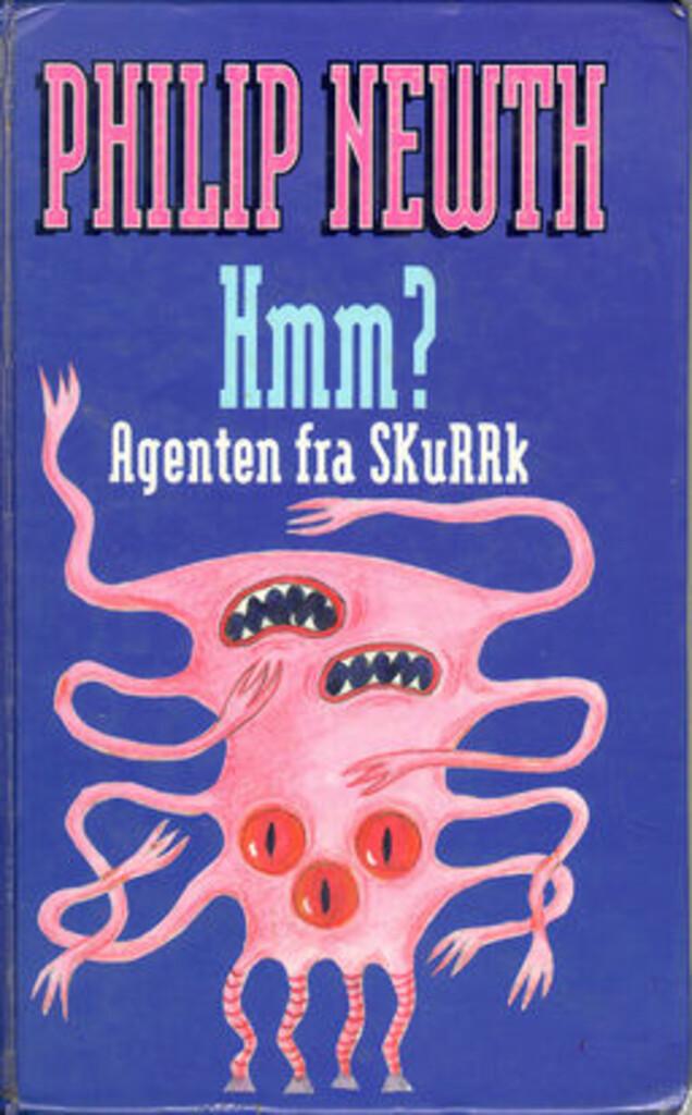 Hmm? Agenten fra SKuRRk