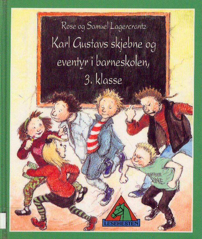 Karl Gustavs skjebne og eventyr i barneskolen