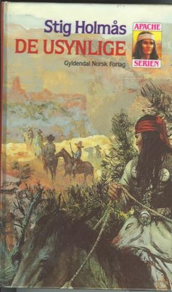 De usynlige : syvende og siste bok i Apache-serien