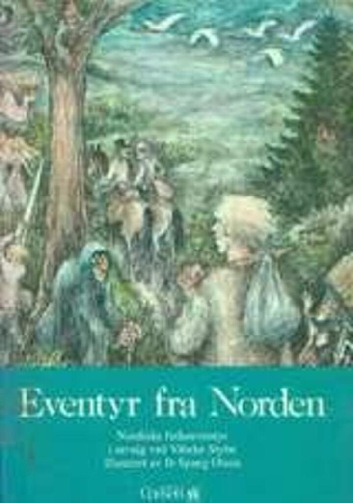 Eventyr fra Norden : nordiske folkeeventyr