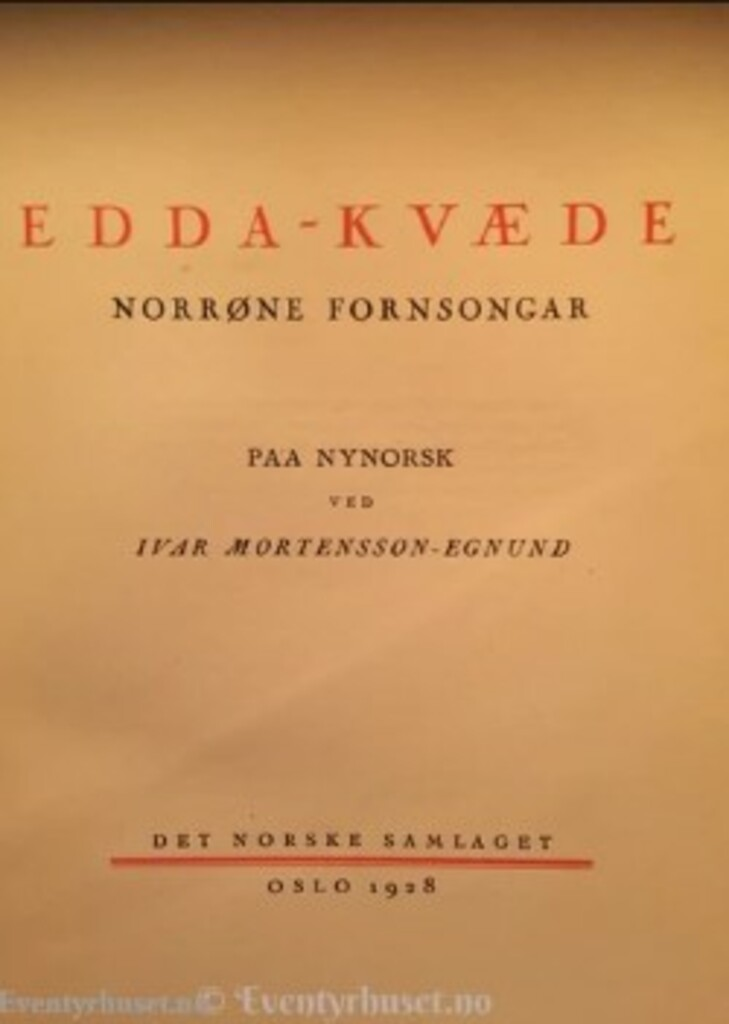 Edda-kvæde : norrøne fornsongar : utdrag