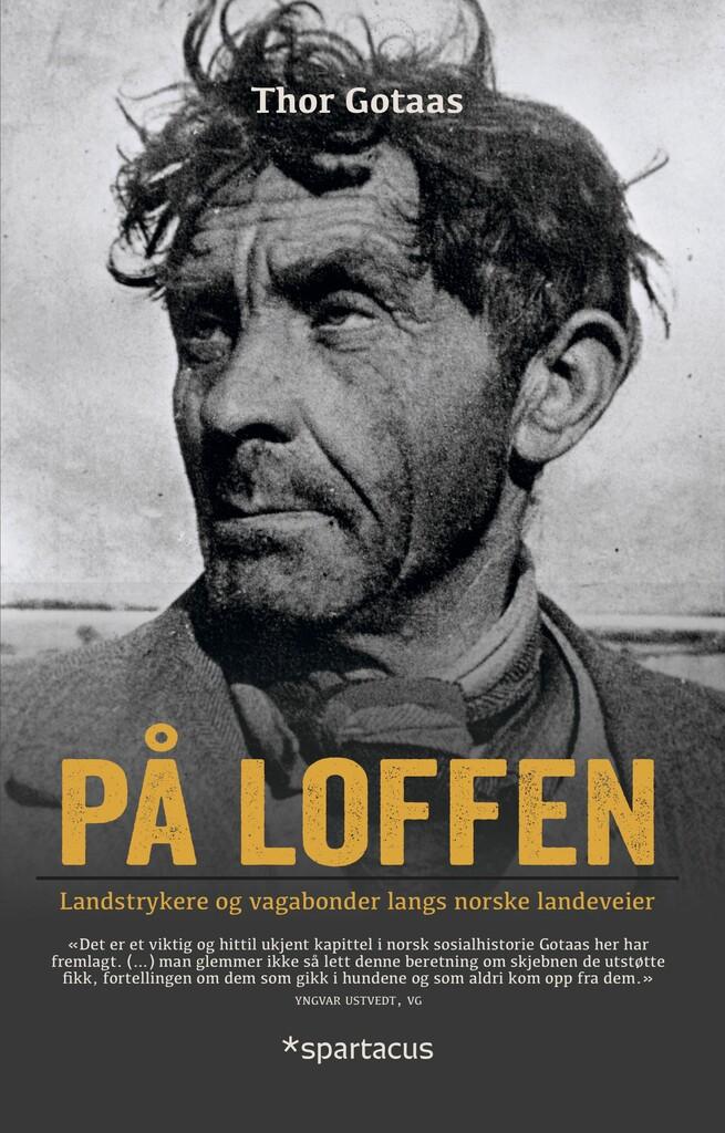 På loffen : landstrykere og vagabonder langs norske landeveier