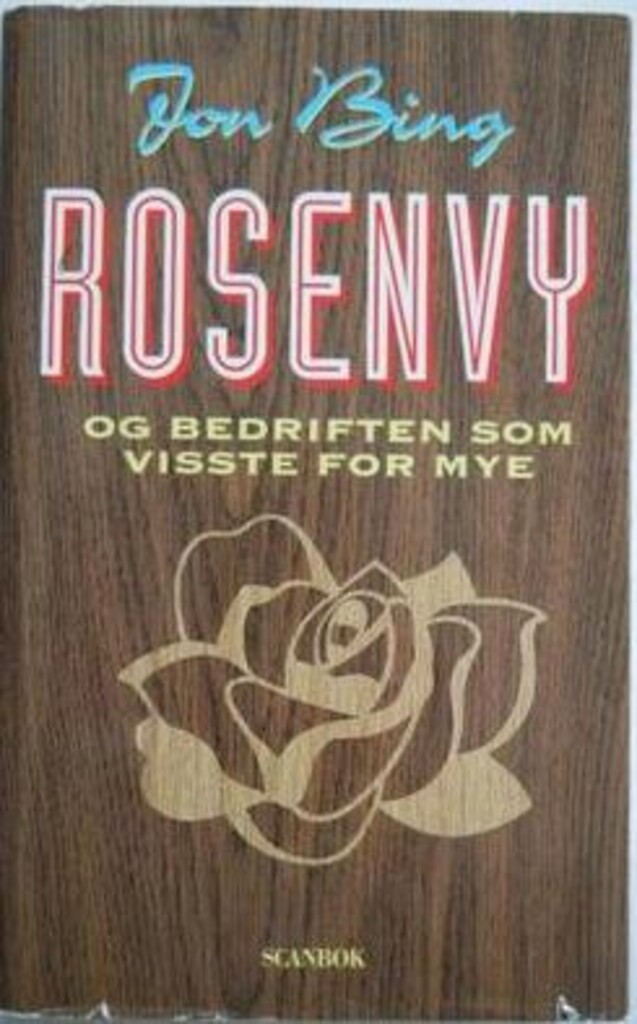 Rosenvy og bedriften som visste for mye