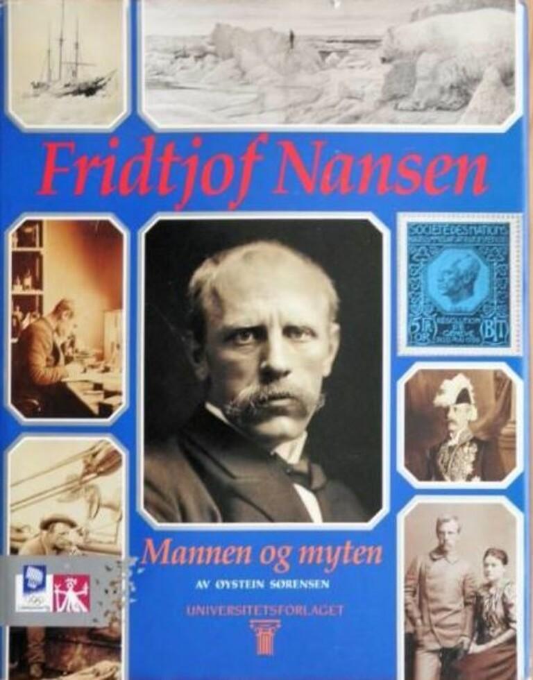 Fridtjof Nansen : mannen og myten