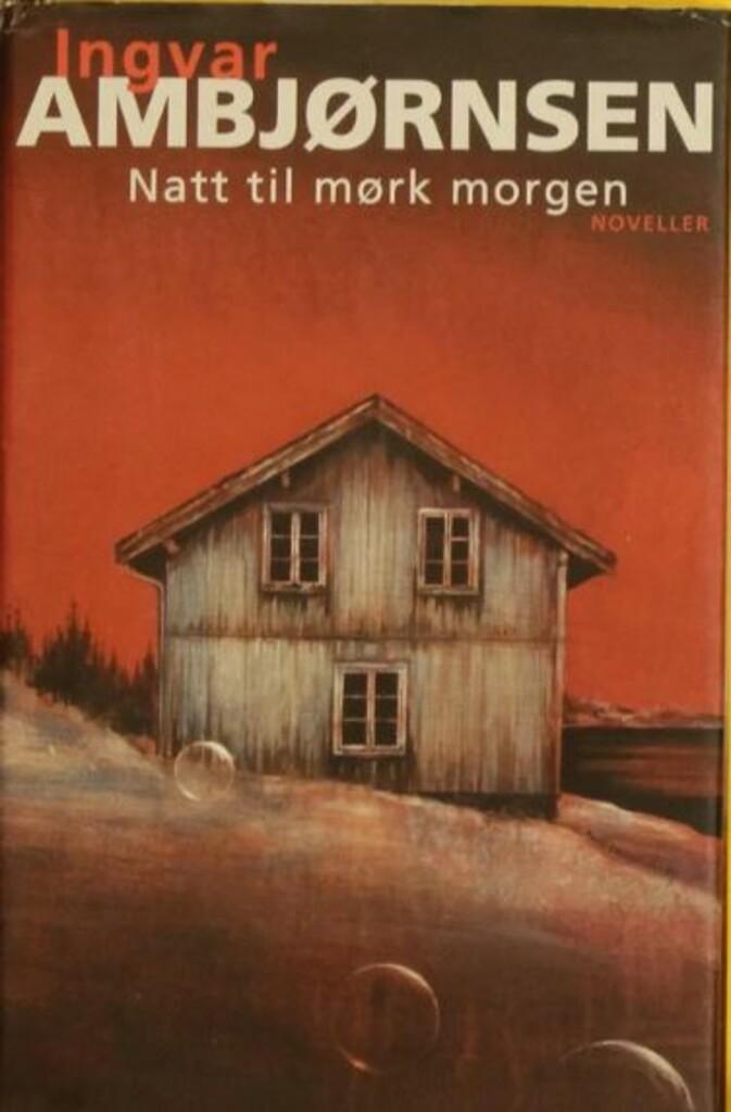 Natt til mørk morgen : noveller