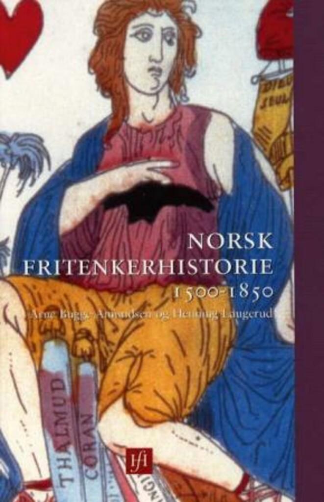 Norsk fritenkerhistorie 1500-1850