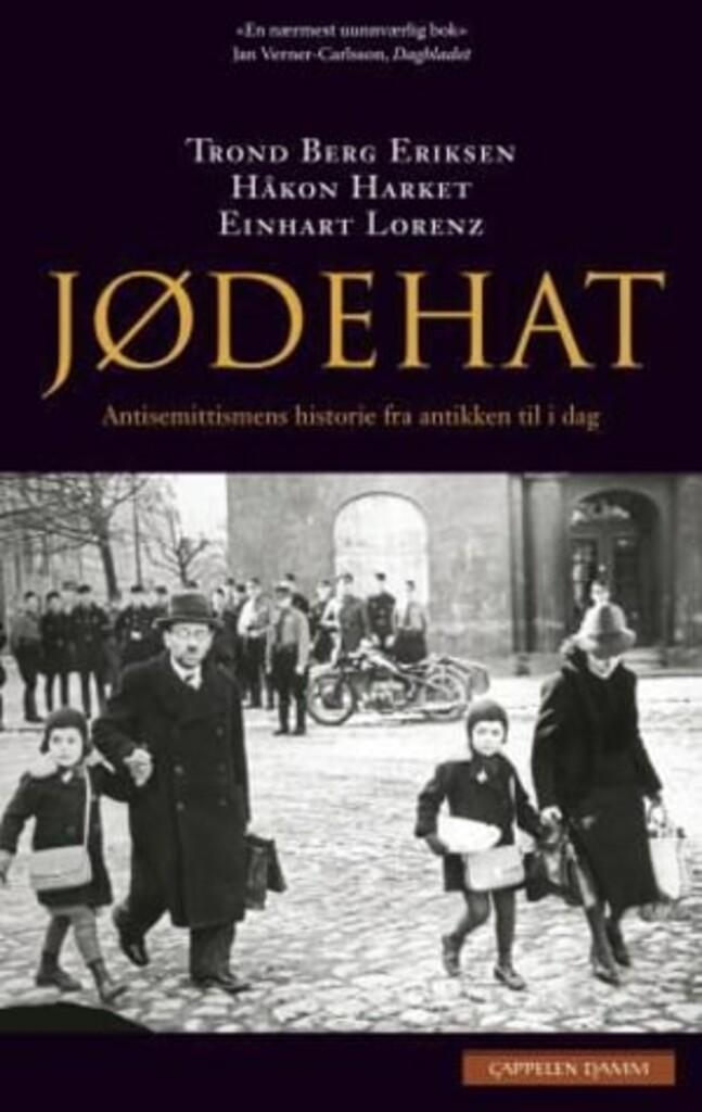 Jødehat : antisemittismens historie fra antikken til i dag