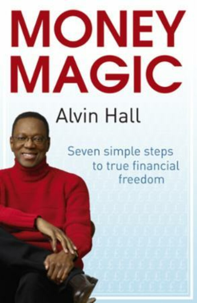 Money Magic : seven simple steps to true financial freedom