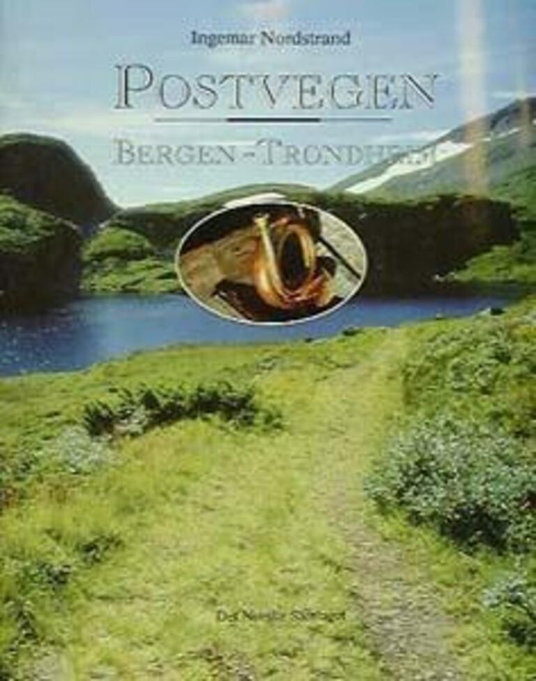 Postvegen Bergen - Trondheim