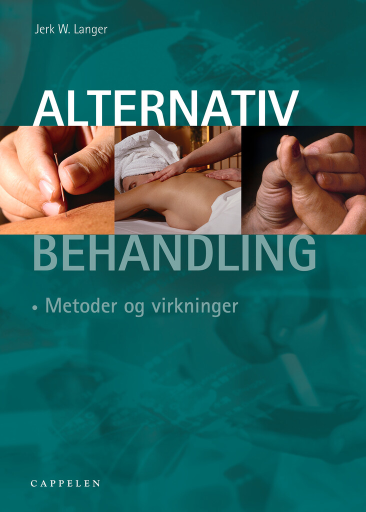 Alternativ behandling : metoder og virkninger