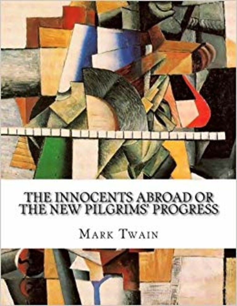The innocents abroad, or, The new pilgrim's progress