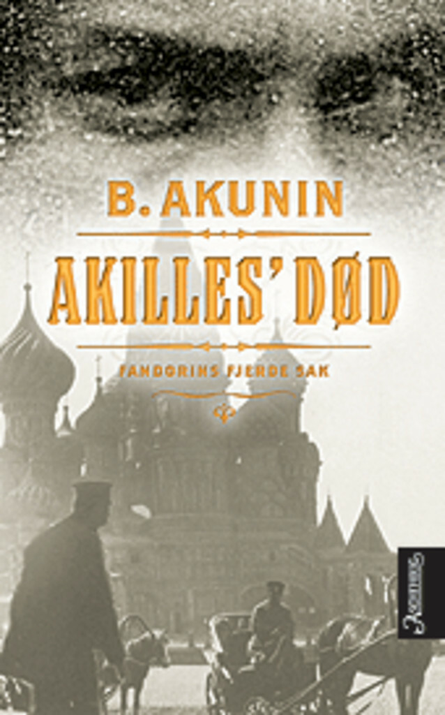 Akilles' død (4) : roman : [Fandorins fjerde sak]