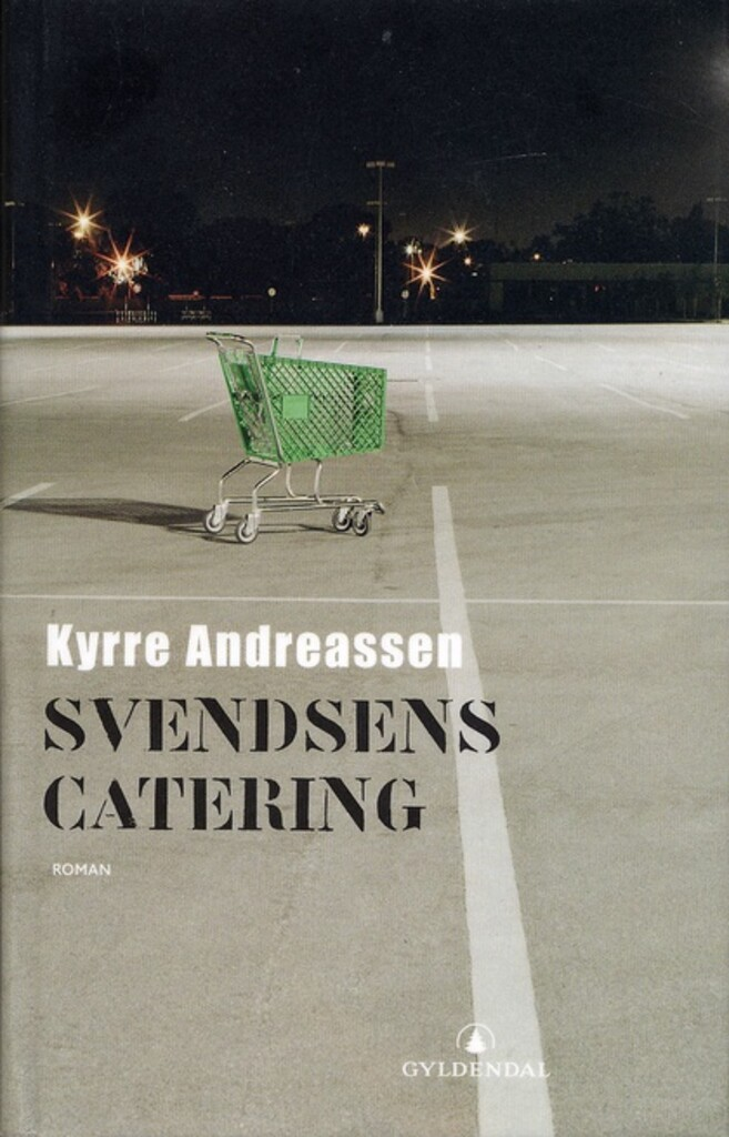 Svendsens catering : roman