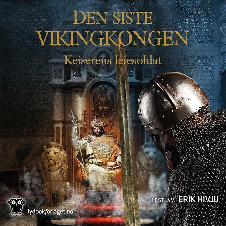 Den siste vikingkongen : Keiserens leiesoldat . [3]