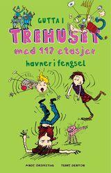 """""""Gutta i trehuset med 117 etasjer : havner i fengsel"""""""