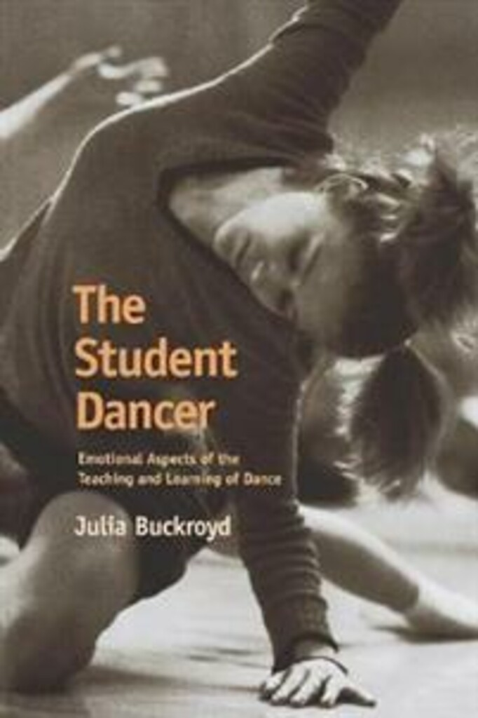 The student dancer : emotional aspects of the teaching and learning of dance