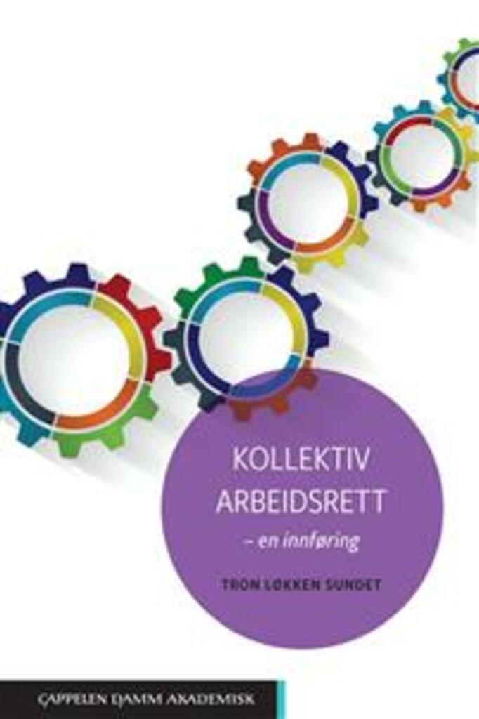 Kollektiv arbeidsrett : en innføring