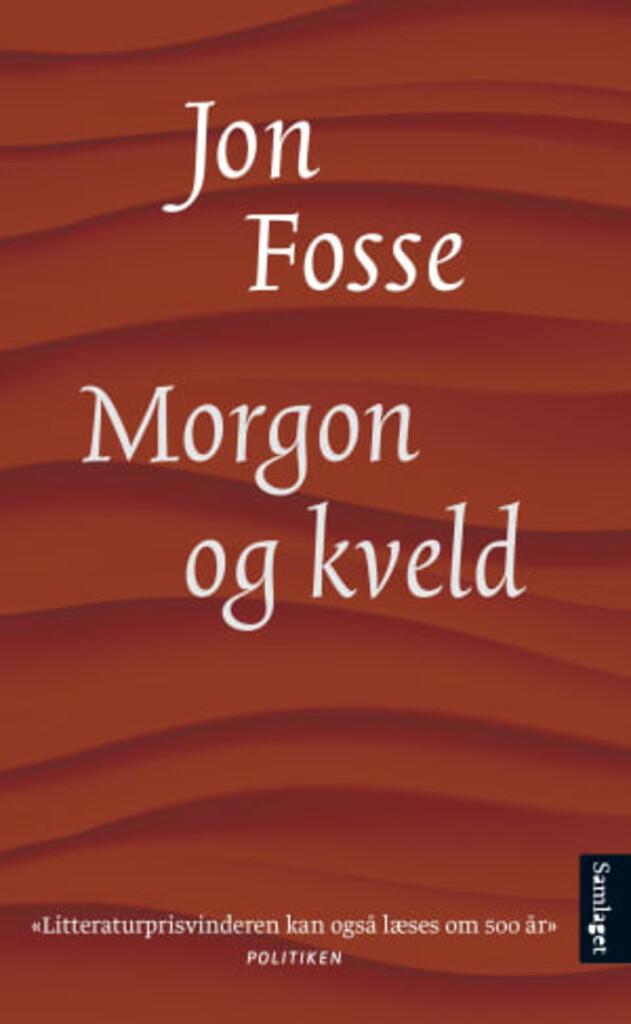 Morgon og kveld : roman