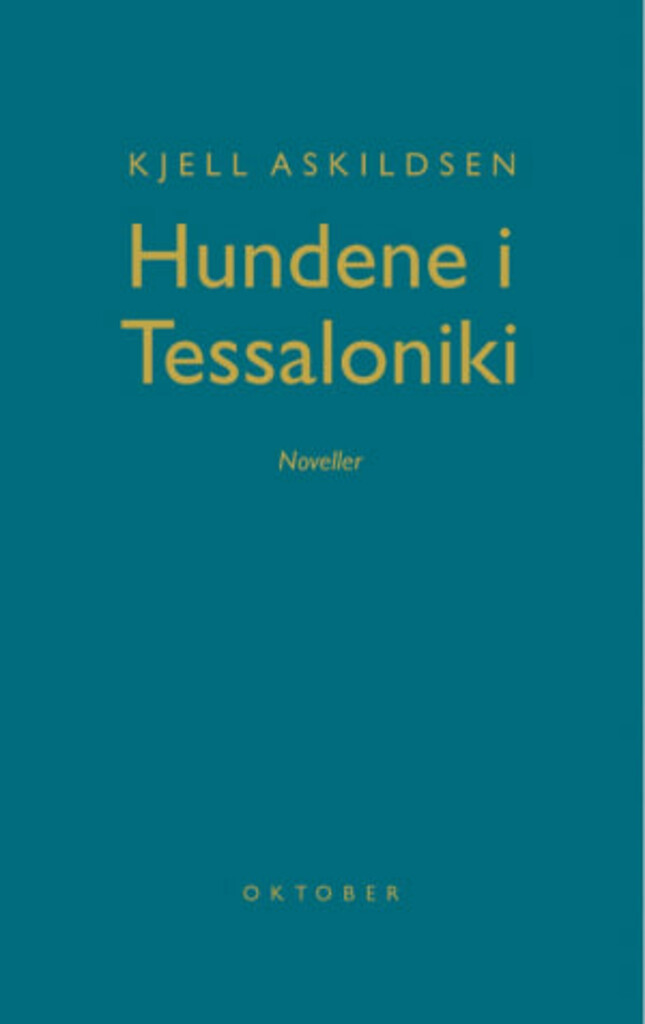Hundene i Tessaloniki : noveller