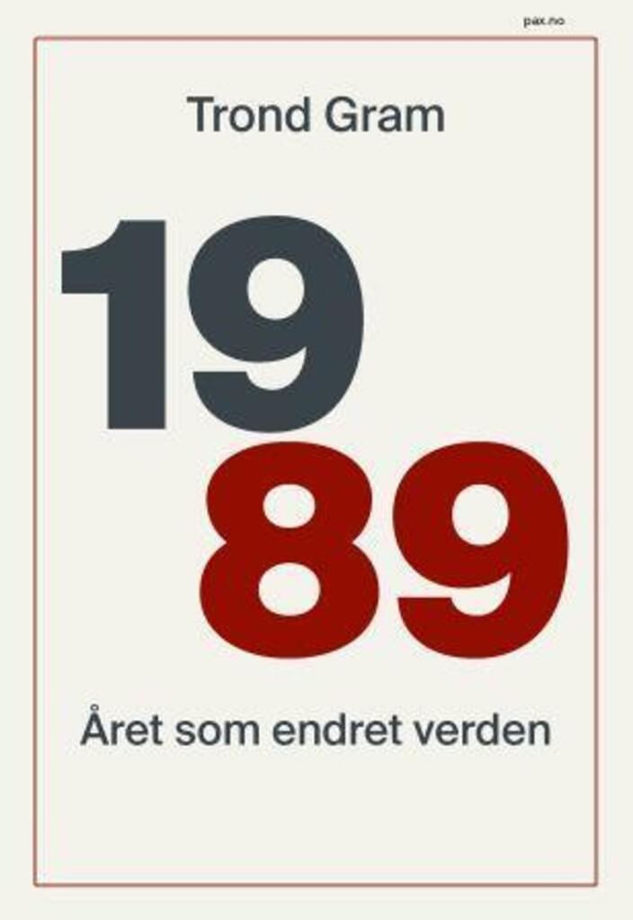 1989 : året som endret verden