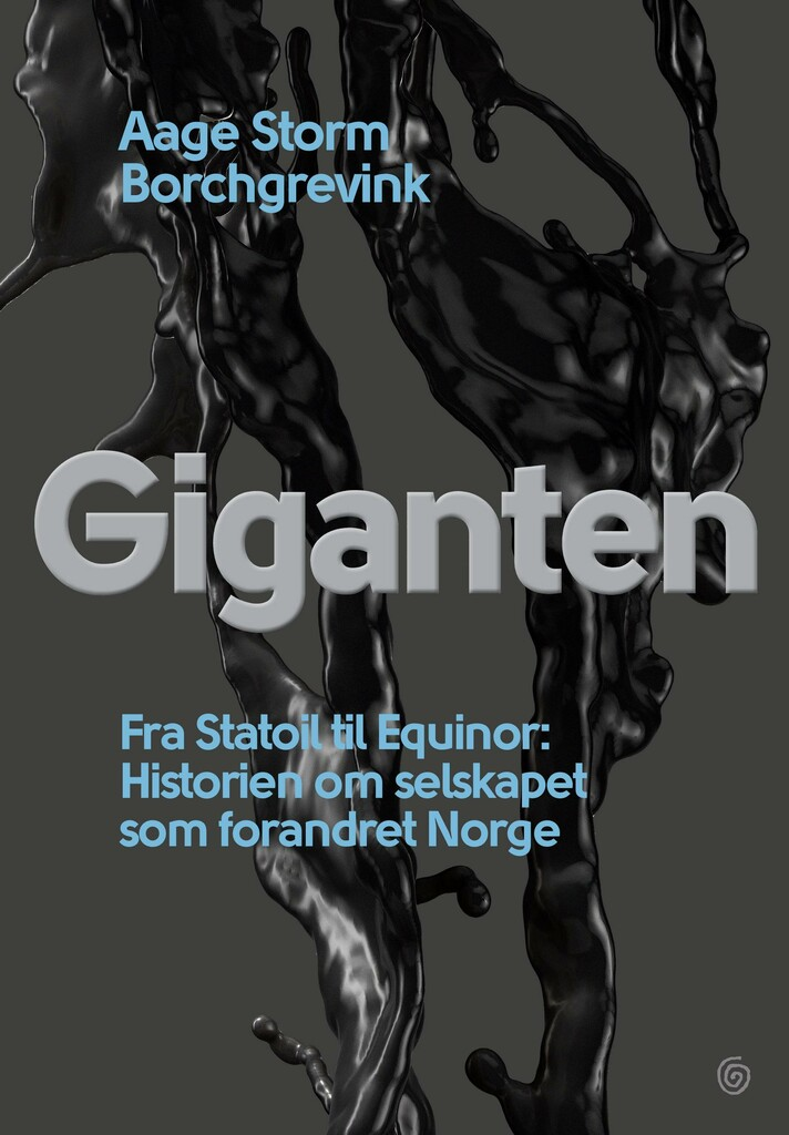 Giganten : det norske oljeeventyret : Statoil - Equinor
