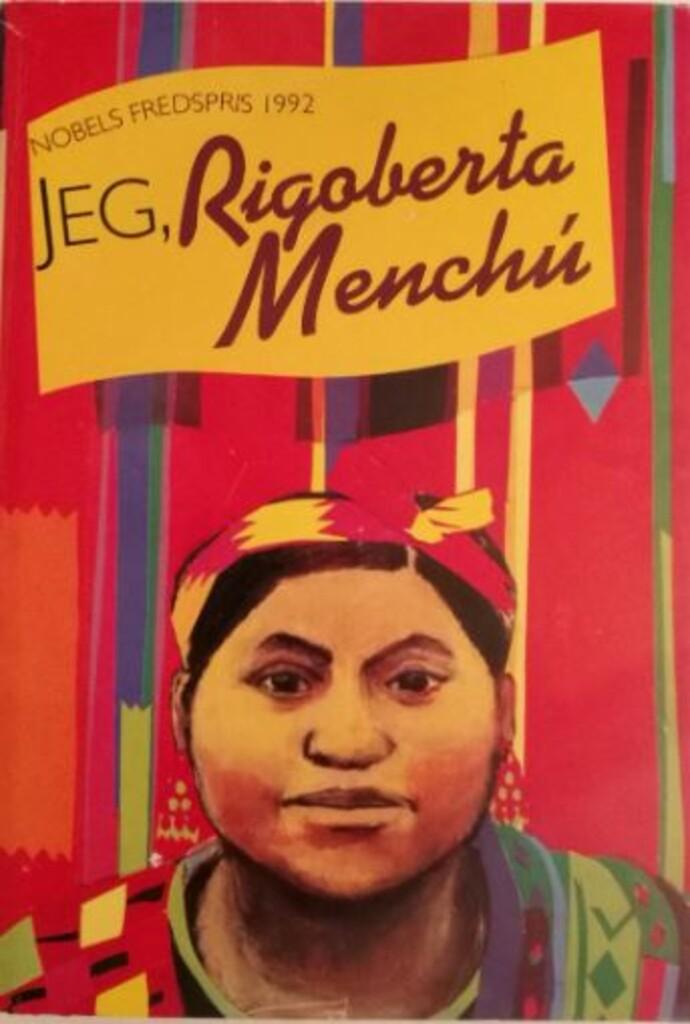 Jeg, Rigoberta Menchú