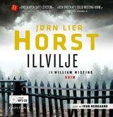 Horst, Jørn Lier : Illvilje