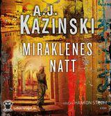 Kazinski, A.J. : Miraklenes natt