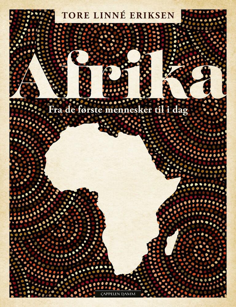 Afrika : fra de første mennesker til i dag