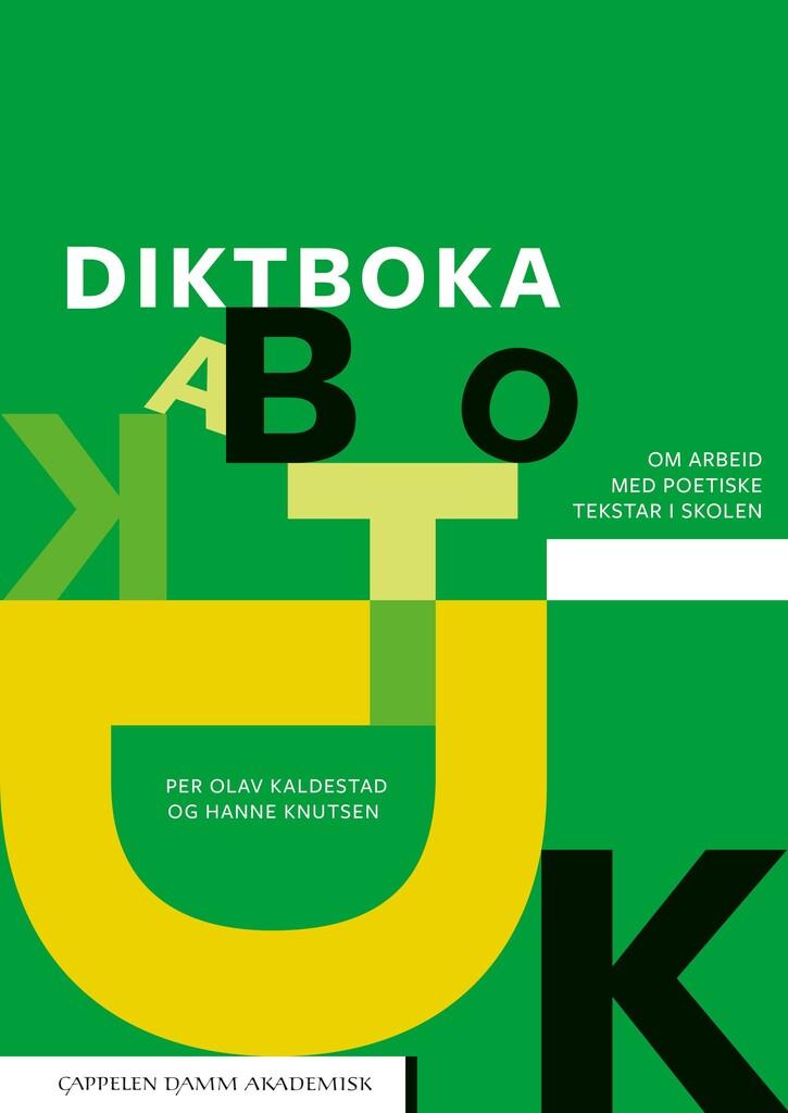 Diktboka : om arbeid med poetiske tekstar i skolen