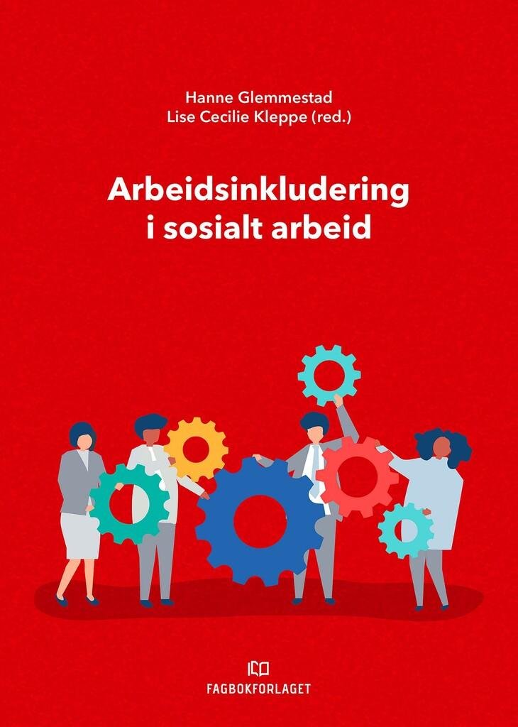 Arbeidsinkludering i sosialt arbeid