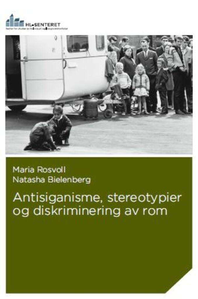 Antisiganisme, stereotypier og diskriminering av rom