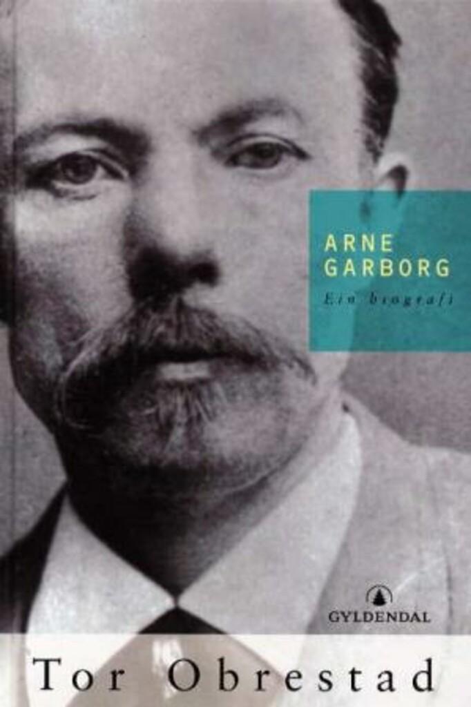 Arne Garborg : ein biografi