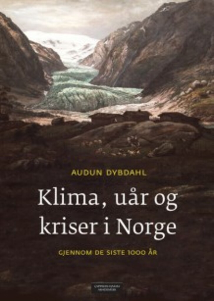 Klima, uår og kriser i Norge gjennom de siste 1000 år