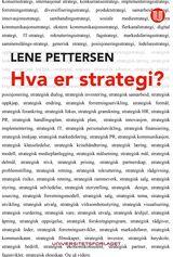 Pettersen, Lene : Hva er strategi?