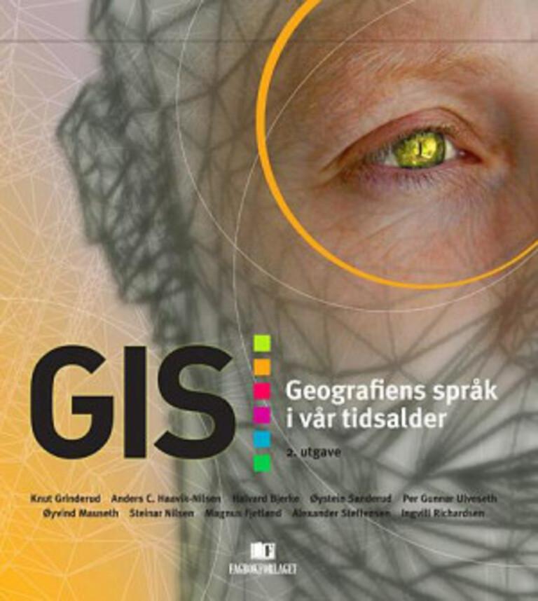 GIS : geografiens språk i vår tidsalder