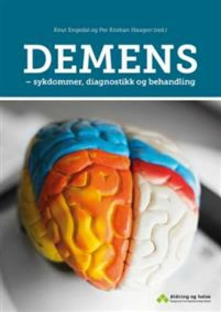 Demens : sykdommer, diagnostikk og behandling
