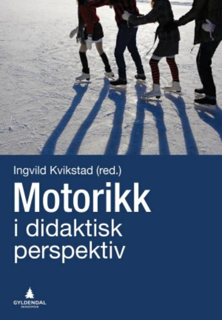Motorikk i et didaktisk perspektiv
